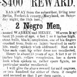 Notice of an award for two African American men who had escaped from slavery in Brunswick (then called Berlin) in Frederick County in 1855 (Frederick Examiner, May 30, 1855)