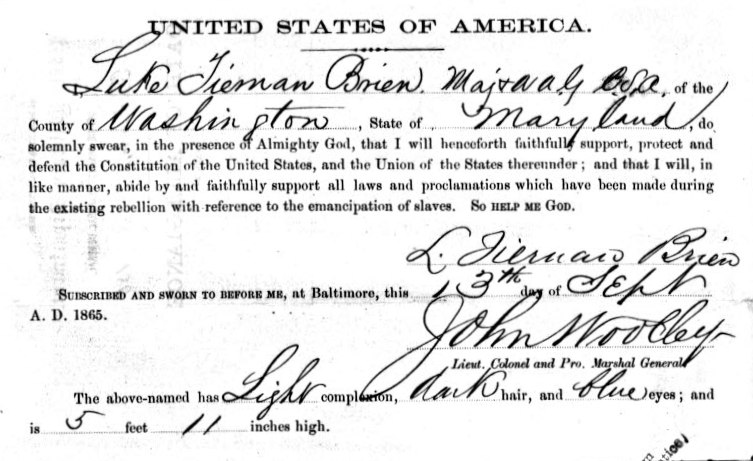 The Oath of Allegiance that returning Confederate soldiers had to sign in Maryland; this one is signed by Luke Tiernan Brien of Washington County, Maryland, signed on September 13, 1865  (National Archives)