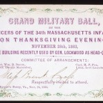 Notice for a Military Ball for the Officers of the 34th Massachusetts Infantry, November 26, 1863, Harpers Ferry, Virginia (Harpers Ferry National Historical Park)