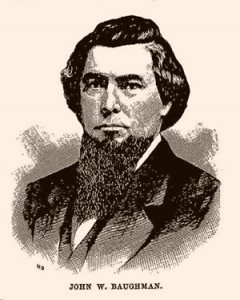 John W. Baughman and his family were deported to the Confederacy  (J. Thomas Scharf, History of Western Maryland, Vol. I, 2003, p. 532)