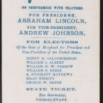 This paper ballot from the 1864 election has the names of Republican (National Union) Party candidates and their offices. Abraham Lincoln is identified as the Republican nominee for the presidency; candidates for offices in the state of Maryland are also listed. (Gettysburg National Military Park)