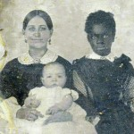 Laura Frazier, born in 1851, was enslaved to the Walker Y. Page family of Frederick, MD, until slavery was abolished in Maryland in 1864. She looked after the Page children, and is shown here with Nannie Tyler Page and her daughter, Mary, c.1859. (Historical Society of Frederick County)